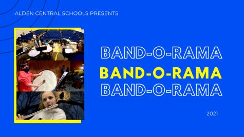 Alden Central Schools Presents: Band-O-Rama 2021